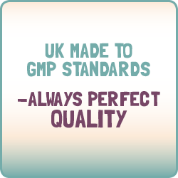 UK made to GMP standards - Always Perfect Quality